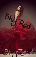 Sky Red (Riker Lynch y Tu Hot) #Wattys2016 by BrigZarateCR5
