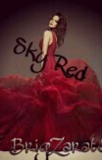 Sky Red (Riker Lynch y Tu Hot) #Wattys2016