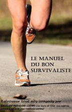 Le Manuel Du Bon Survivaliste by Kirachan666