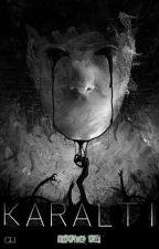 KARALTI (ASKIYA ALINDI) by Lurid_Ra