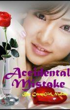 Accidental Mistake by nadine_gatdula