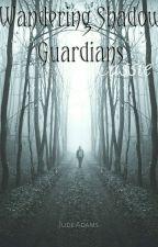 Wandering Shadow Guardians: Cassie © #1 [EDICIÓN] by imjudeadams