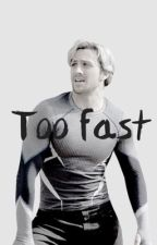 Too fast (Quicksilver ) by chrisprxtt
