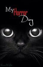 My Horror Diary by RavenWolf18