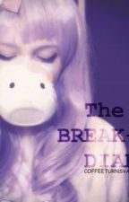 THE BREAK-UP DIARY</3 by coffeeturnsvanilla