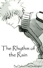 The Rhythm of the Rain by DefendTheUndefended