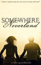 Somewhere in Neverland by silentnarratives