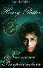 Harry Potter i Nieznana Przepowiednia by KamilaRiddle