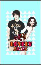 MY LOVELY BRIDE by BbTaklesa