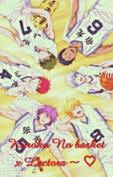 Kuroko No Basket x Reader.