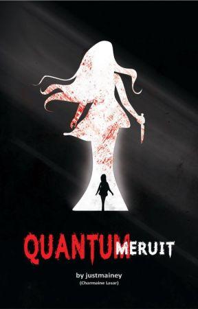 Quantum Meruit (Published under PSICOM) by justmainey