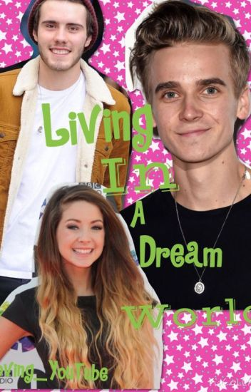 Living in a dream world: a Zalfie and ThatcherJoe fanfic.