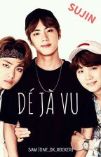 Déjà vu ; Sujin/YoonJin by One_Ok_Rocker