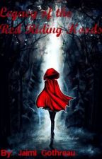 Legacy of the Red Riding Hoods by MissCub