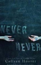 Never Never by MirandaaShaw