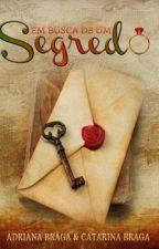 Em busca de um Segredo.   Degustação. by adrianabraga58