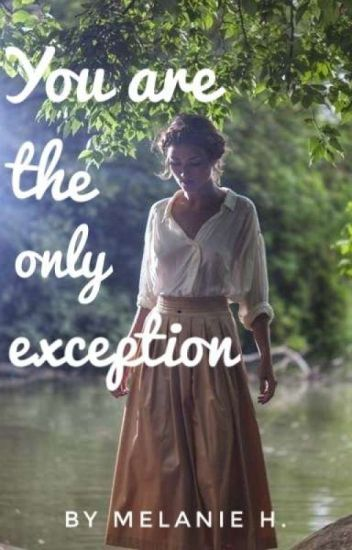 You are the only Exception ✔