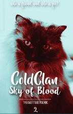 ColdClan: Sky Of Blood [2] by thislittlefreak