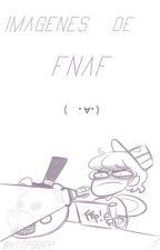 |I Imagenes Graciosas de Fnaf I| by httpshipp