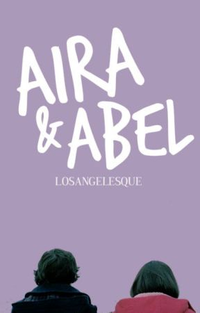 Aira and Abel by losangelesque