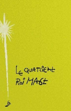 Le quatrième roi mage by expos-ito