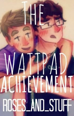 The Wattpad Achievement ~ Mavin by MostlyMavin