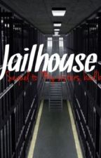 "Jailhouse (Sequel to ""My sisters, Bad boy."") by 1Jordan1"