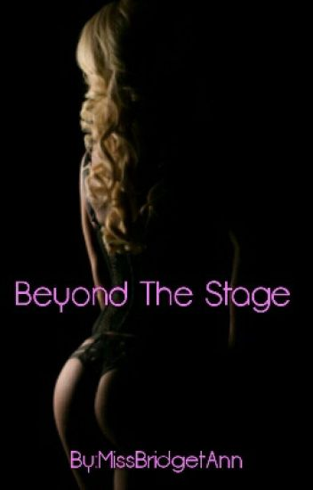 Beyond The Stage (Wattys 2015)