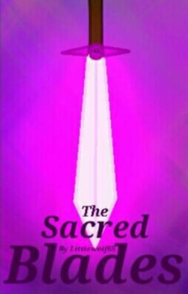 The Sacred Blades