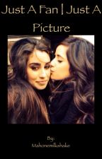 Just A Fan | Just a picture.(Camren) GirlxGirl by Mahonemilkshake