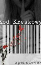 Kod kreskowy || ZAKOŃCZONE✔ by xpensievex