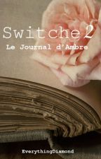 Switche 2 { Terminé } by EverythingDiamond
