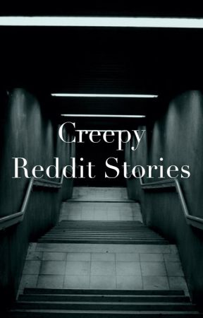 Creepy Reddit stories - Most amazing weight loss treatment EVER
