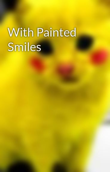 With Painted Smiles by kimberlyconrady