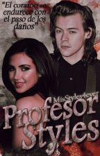Profesor Styles |H.S| Editando by MisStyles4ever