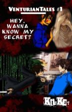 VenturianTales #1: Hey, Wanna Know My Secret?(Jimmy Casket/Jordan Frye x Reader) by KitKatThePaladin