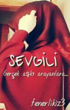 """"""" SEVGİLİ """" by fenerlikiz3"""
