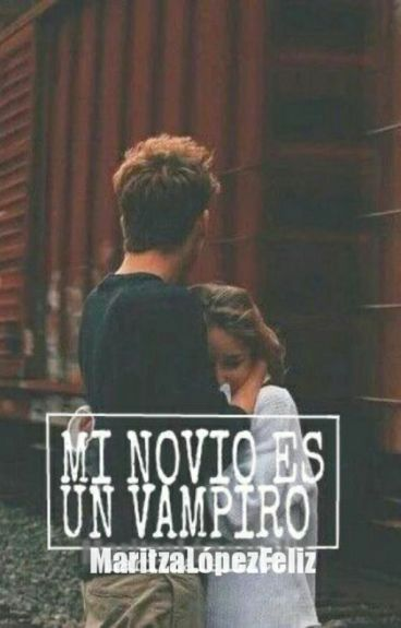 Mi novio es un vampiro.©