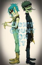 Don't Count On It by NoirStrum
