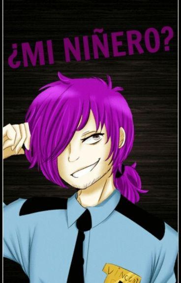 ¿MI NIÑERO? ( Purple Guy x Tn )