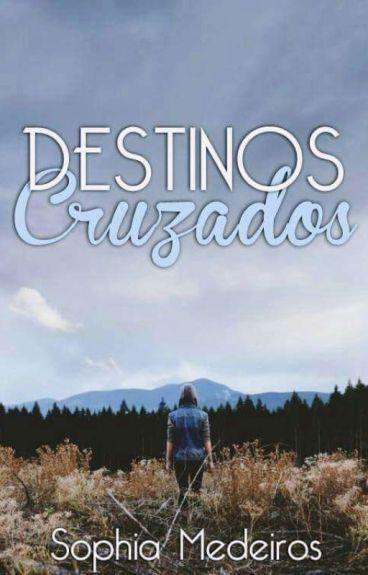 Destinos Cruzados (Não Revisado)