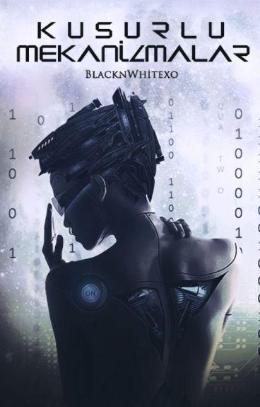 Kusurlu Mekanizmalar (ASKIDA) by BlacknWhitexo