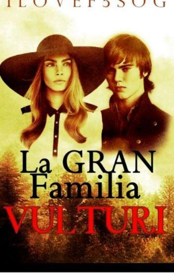 LA GRAN FAMILIA VULTURI