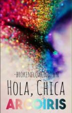 ¡Hey, chica arcoiris! || Pausada by -jetblackdiva
