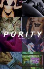 PURITY. (©) by dinamjte