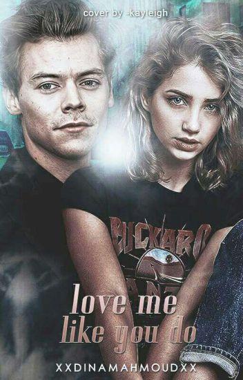 love me like you do!