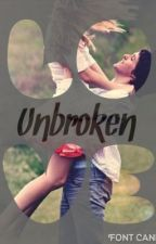 Unbroken Love (Unloved #2) by Taintedhearts1031