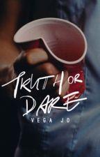 Truth or Dare by VegaJo