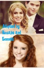 Adopted by Rosalie and Emmett by pratoforever12234