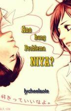 Ano bang Problema Niya? [One Shot] by lycheelaoie